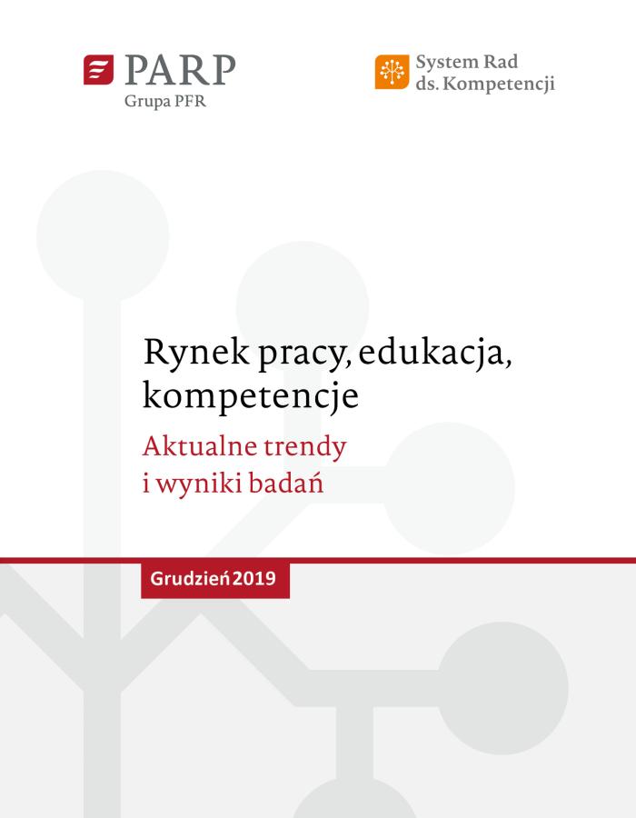 Rynek pracy, edukacja, kompetencje - grudzień 2019