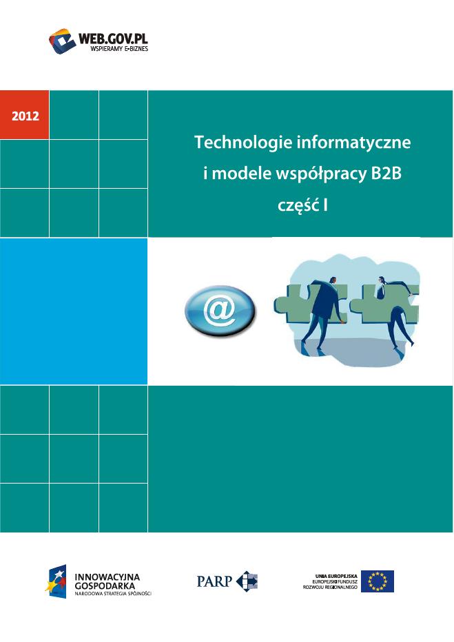 Technologie informatyczne i modele współpracy B2B część I