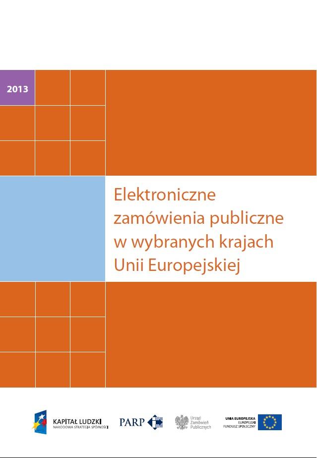 Elektroniczne zamówienia publiczne w wybranych krajach Unii Europejskiej