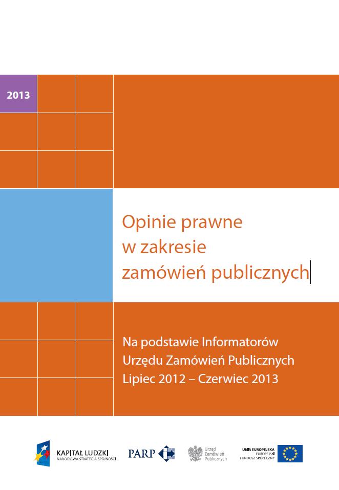 Opinie prawne w zakresie zamówień publicznych - 2013