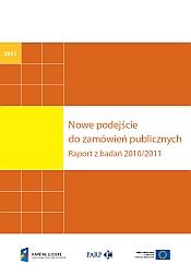 Nowe podejście do zamówień publicznych Raport z badań 2010/2011