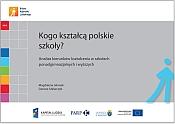 Kogo kształcą polskie szkoły - 2012