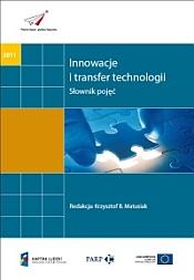 Innowacje i transfer technologii. Słownik pojęć
