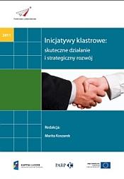 Inicjatywy klastrowe: skuteczne działanie i strategiczny rozwój