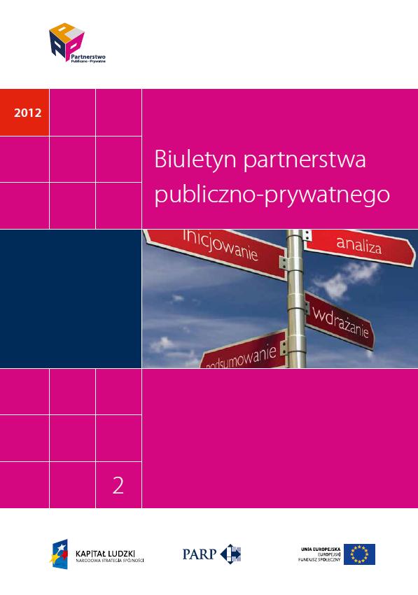 PPP jako instrument realizacji polityki podmiotów publicznych (2 biuletyn PPP)