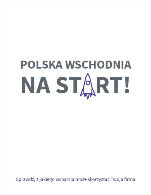 Polska Wschodnia na start! (II edycja zaktualizowana)