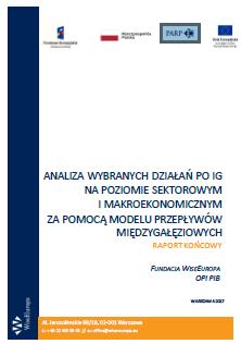 Analiza wybranych działań PO IG na poziomie sektorowym i makroekonomicznym za pomocą modelu przepływów międzygałęziowych