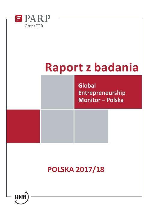 GEM Polska. Raport z badania przedsiębiorczości - 2018