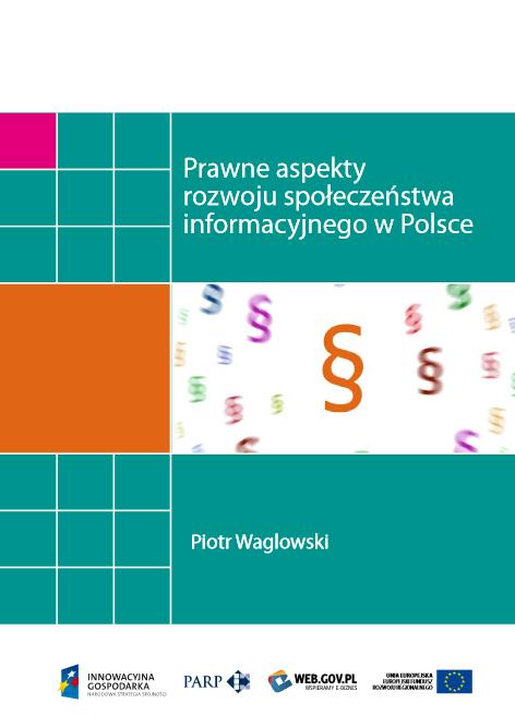 Prawne aspekty rozwoju społeczeństwa informacyjnego w Polsce