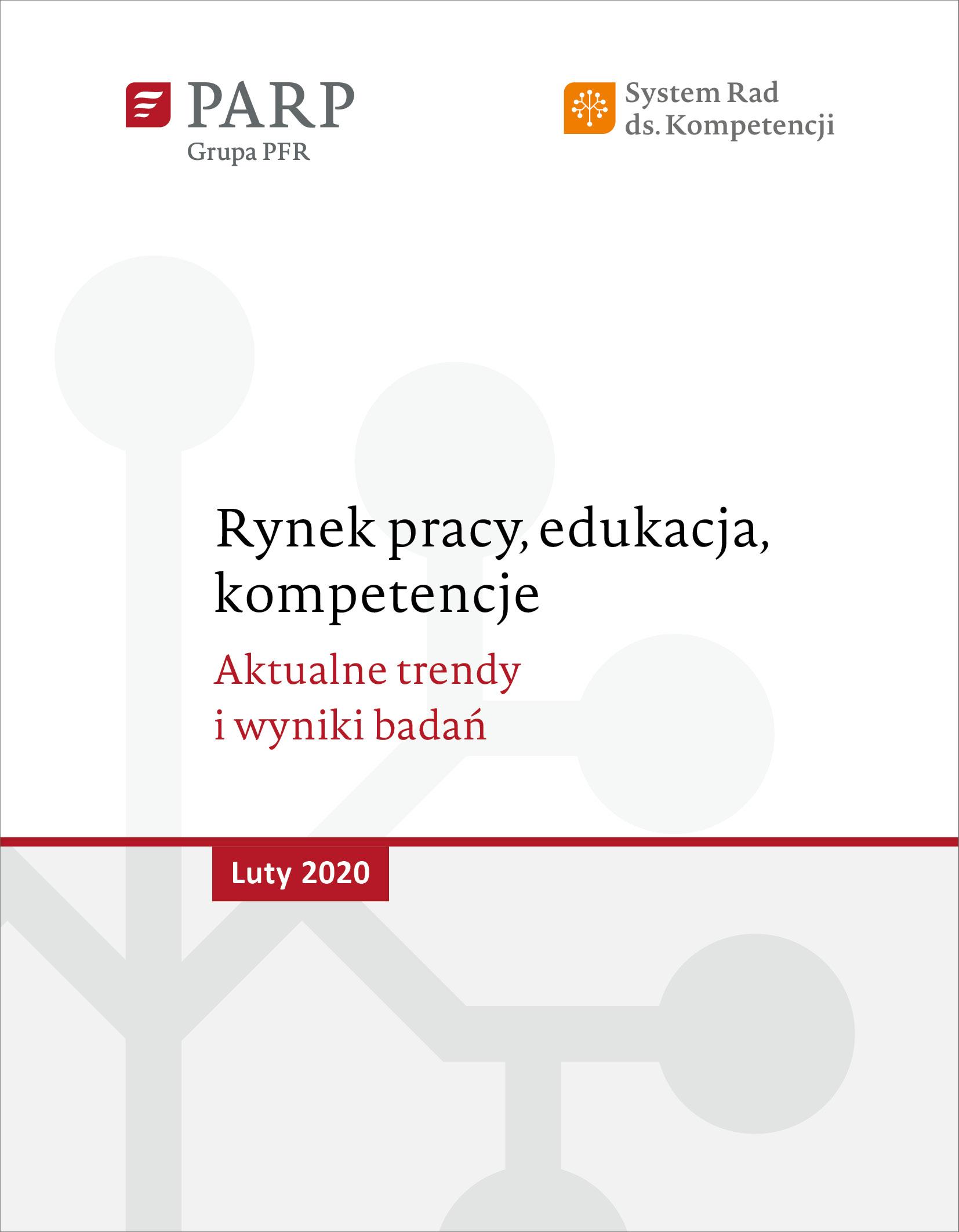 Rynek pracy, edukacja, kompetencje - luty 2020