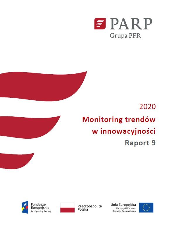 Monitoring trendów w innowacyjności - Raport 9