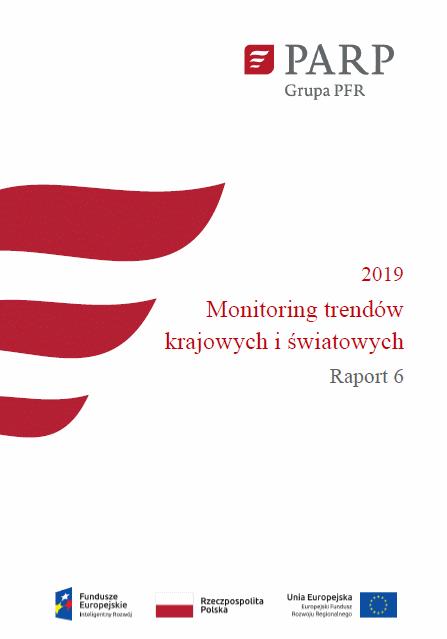 Monitoring trendów krajowych i światowych - Raport 6