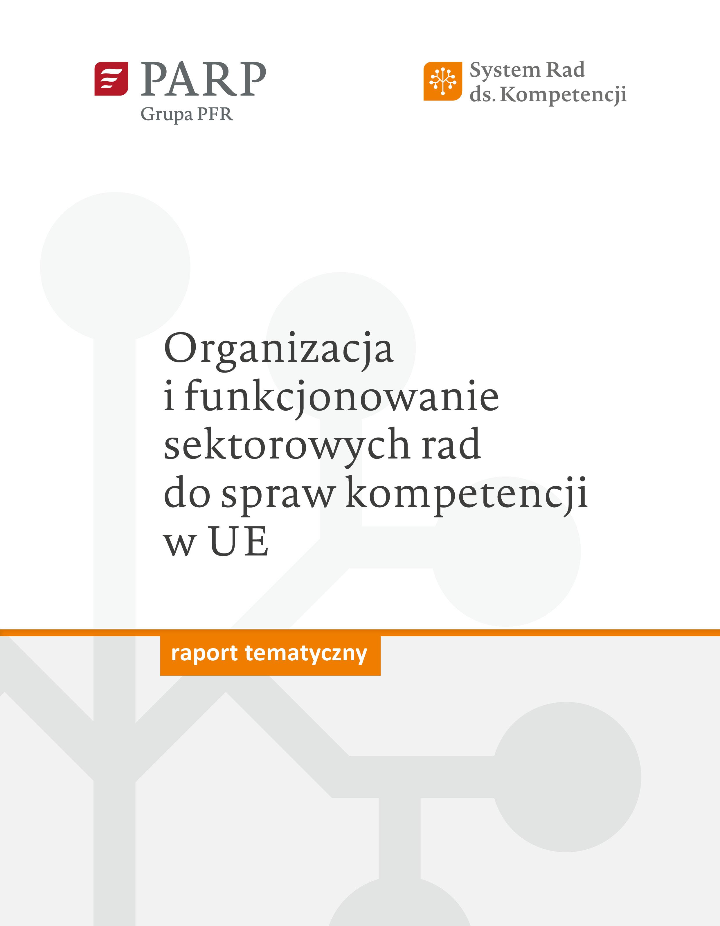 Organizacja i funkcjonowanie sektorowych rad do spraw kompetencji w UE