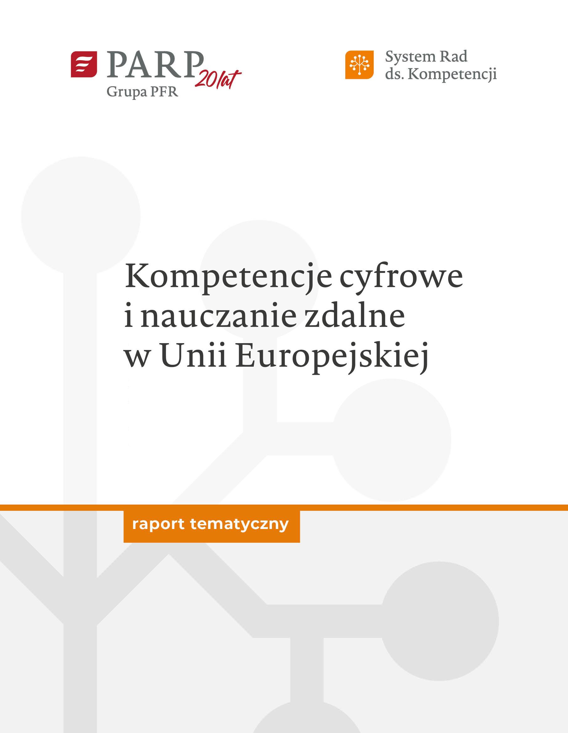 Kompetencje cyfrowe i nauczanie zdalne w Unii Europejskiej
