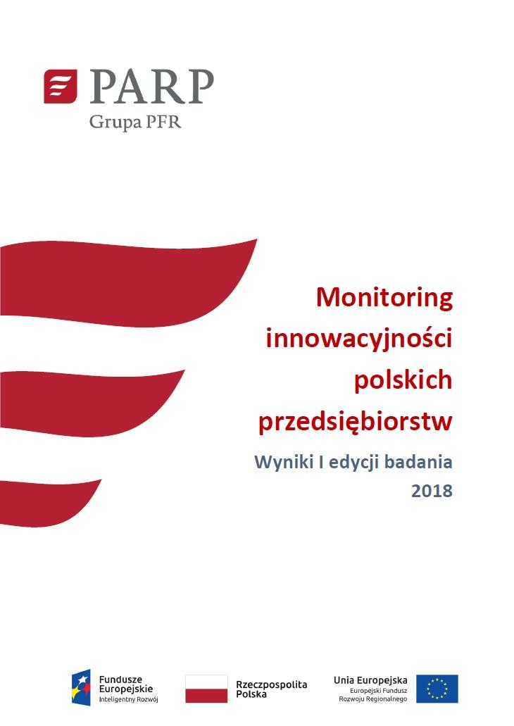 Monitoring innowacyjności polskich przedsiębiorstw – wyniki I edycji badania – 2018